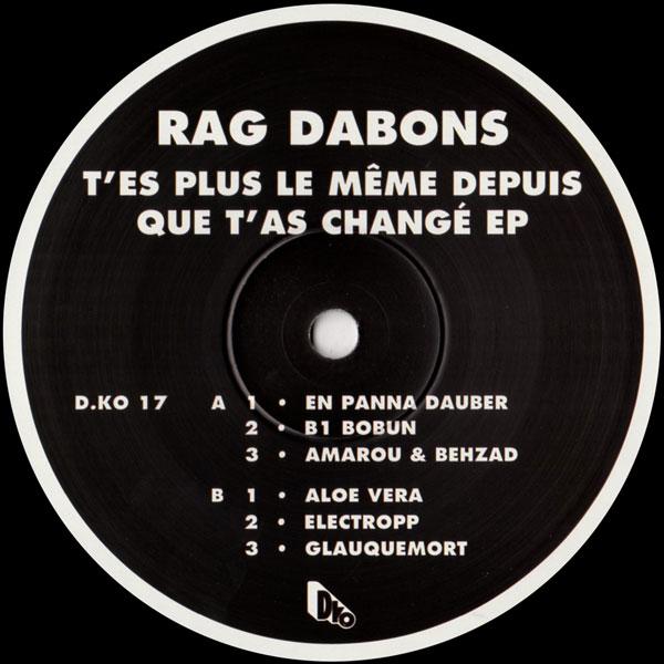 rag-dabons-tes-plus-la-meme-depuis-que-tas-change-ep-dko-records-cover