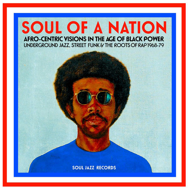 various-artists-soul-of-a-nation-afro-centric-visions-in-the-age-of-black-power-cd-soul-jazz-cover