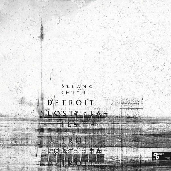 delano-smith-detroit-lost-tapes-lp-sushitech-15th-anniversary-reissue-pre-order-sushitech-cover