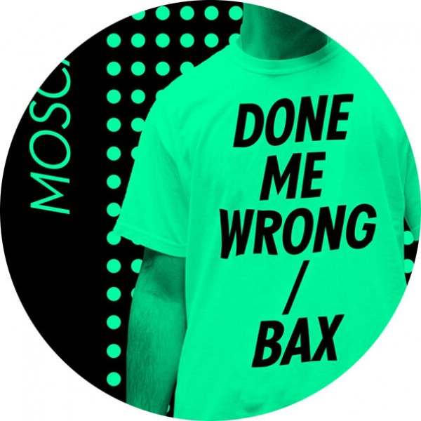 mosca-done-me-wrong-bax-green-vinyl-numbers-cover