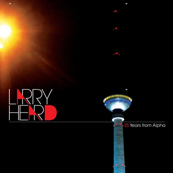 larry-heard-25-years-from-alpha-2016-remaster-alleviated-records-cover