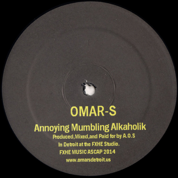 omar-s-annoying-mumbling-alkaholik-fxhe-records-cover