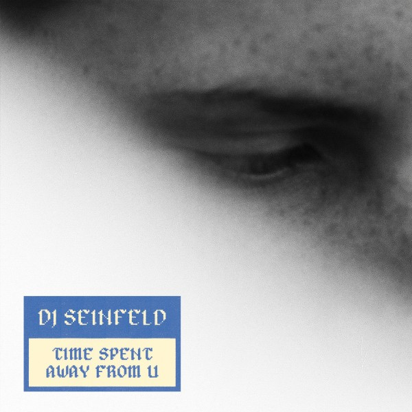 dj-seinfeld-time-spent-away-from-u-lp-lobster-fury-cover