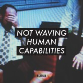 not-waving-human-capabilities-lp-emotional-response-cover