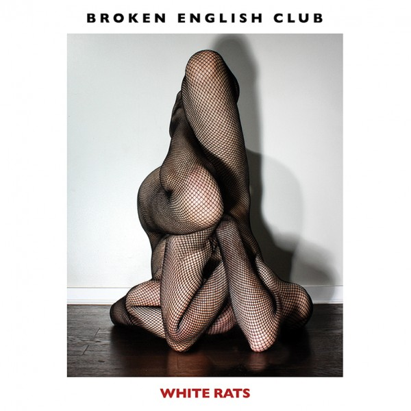 broken-english-club-white-rats-lp-lies-cover