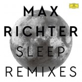max-richter-sleep-remixes-mogwai-clark-digitonal-jurgen-muller-marconi-union-deutsche-grammophon-cover