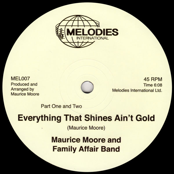 maurice-moore-and-family-affair-band-everything-that-shines-aint-gold-floating-points-remix-melodies-international-cover