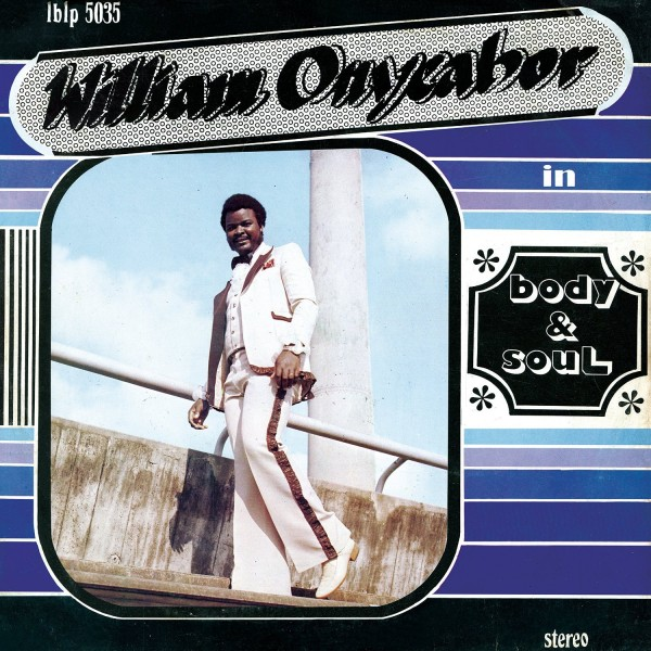 william-onyeabor-body-soul-lp-luaka-bop-cover