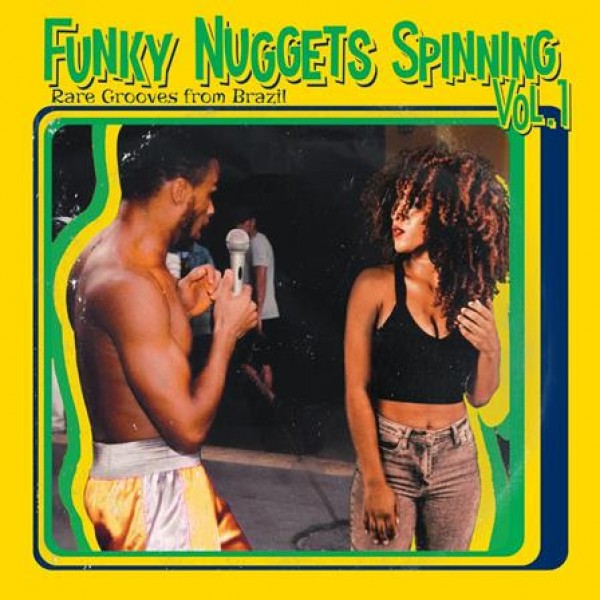 various-artists-funky-nuggets-spinning-vol1-rare-grooves-from-brazil-lp-got-it-cover