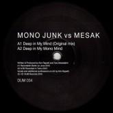 mono-junk-vs-mesak-deep-in-my-mind-dum-records-cover