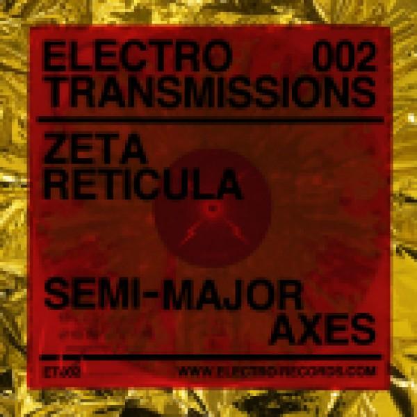zeta-reticula-electro-transmissions-002-semi-major-axes-ep-electro-records-cover