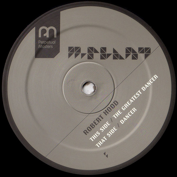 Robert Hood The Greatest Dancer Dancer M Plant Music