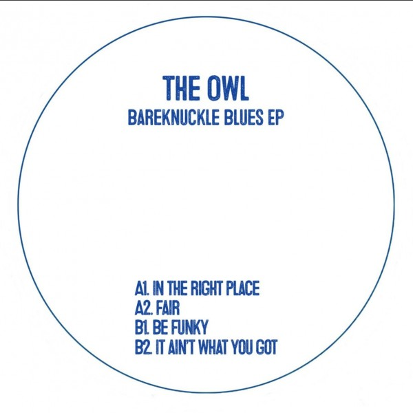 the-owl-bareknuckle-blues-ep-pre-order-owl-cover