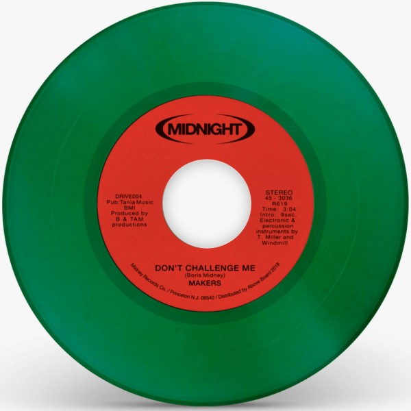 makers-dont-challenge-me-transparent-green-repress-midnight-drive-cover
