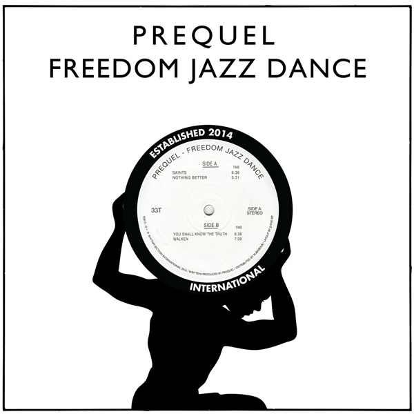 prequel-freedom-jazz-dance-rhythm-section-international-cover