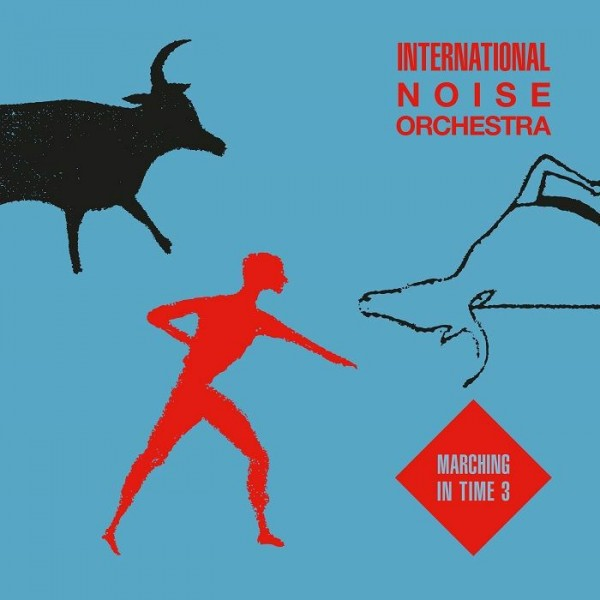 international-noise-orchestra-marching-in-time-3-pre-order-emotional-rescue-cover