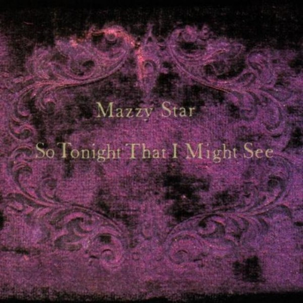 mazzy-star-so-tonight-that-i-might-see-lp-back-to-black-cover