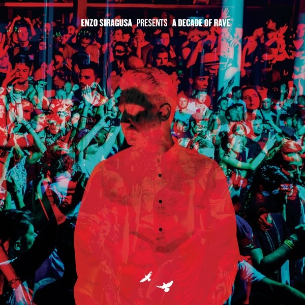 enzo-siragusa-fuse-10-a-decade-of-rave-lp-fuse-london-cover