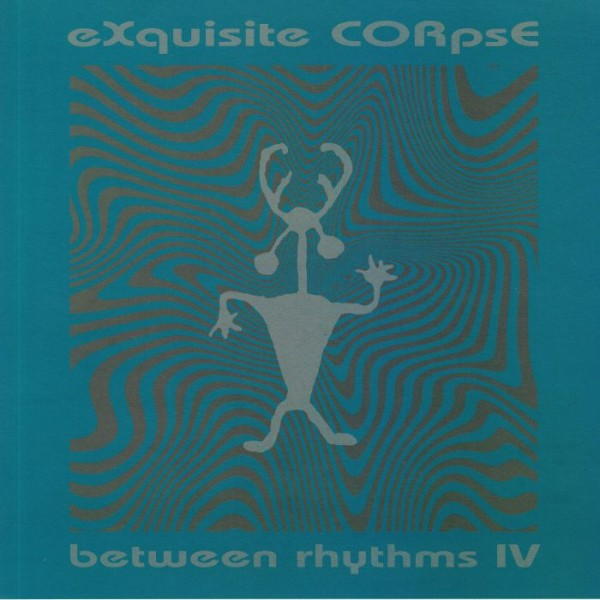 exquisite-corpse-between-rhythms-iv-platform-23-cover