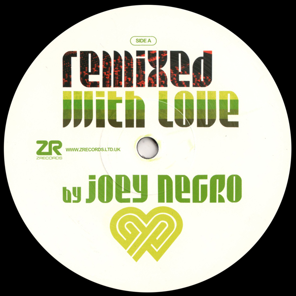 joey-negro-various-artists-remixed-with-love-by-joey-negro-2019-sampler-z-records-cover