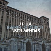 j-dilla-rebirth-of-detroit-instrumentals-lp-ruff-draft-records-cover