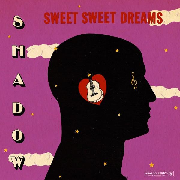 shadow-sweet-sweet-dreams-lp-analog-africa-reissue-analog-africa-cover