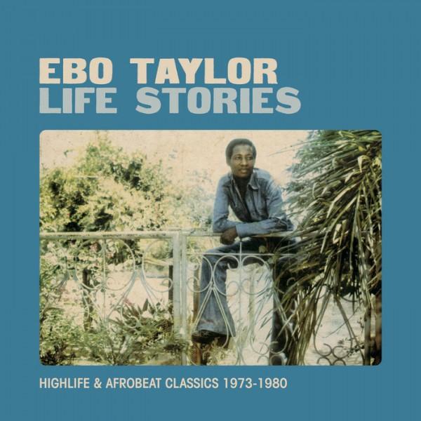 ebo-taylor-life-stories-lp-strut-cover