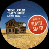 steve-lawler-thats-house-play-it-say-it-cover