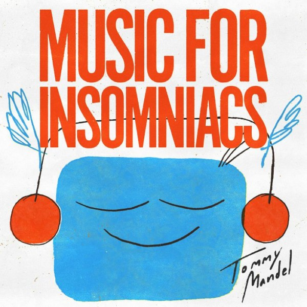 tommy-mandel-music-for-insomniacs-lp-invisible-city-editions-cover