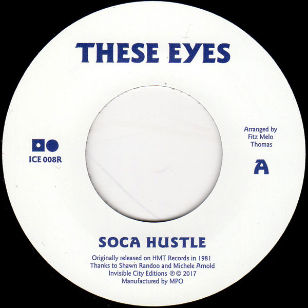 these-eyes-soca-hustle-let-me-love-2018-repress-invisible-city-editions-cover
