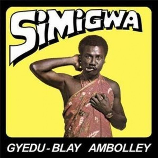 gyedu-blay-ambolley-simigwa-lp-mr-bongo-cover
