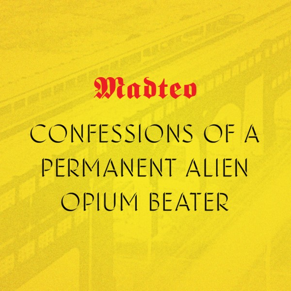 madteo-confessions-of-a-permanent-alien-opium-beater-cassette-origin-peoples-cover