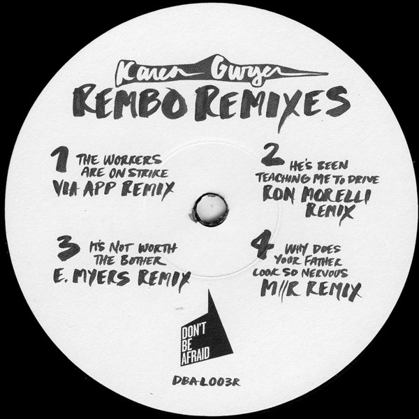 karen-gwyer-rembo-the-remixes-ron-morelli-e-myers-dont-be-afraid-cover