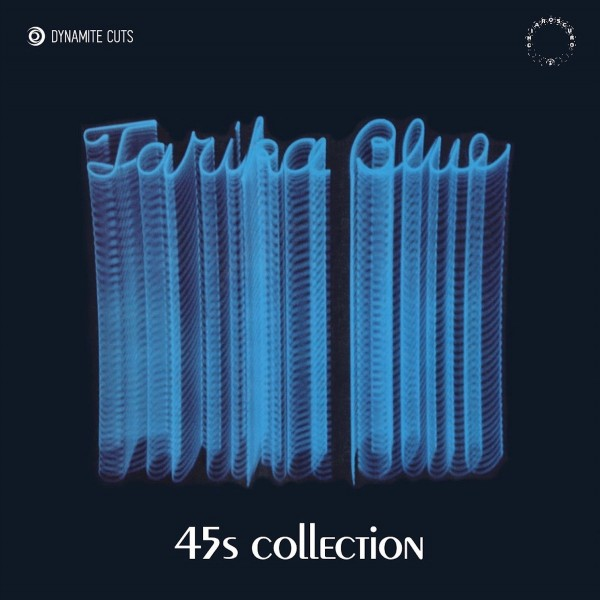 tarika-blue-tarika-blue-45s-collection-dynamite-cuts-cover