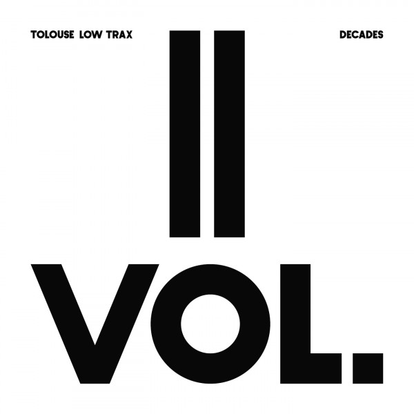 tolouse-low-trax-decades-vol-2-3-antinote-cover