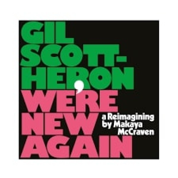 gil-scott-heron-were-new-again-a-re-imagining-by-makaya-mccraven-limited-pink-vinyl-lp-xl-recordings-cover