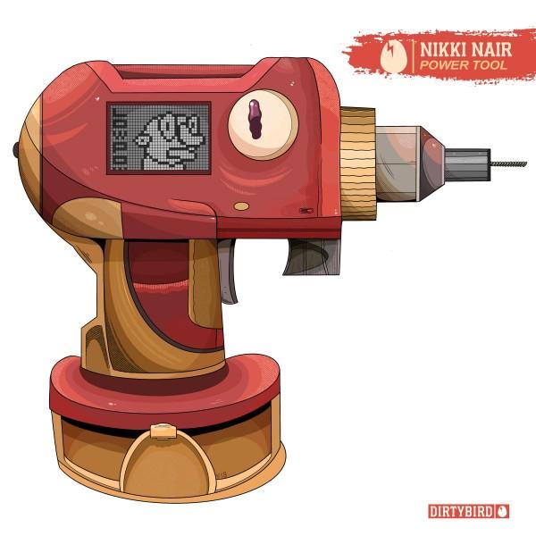 nikki-nair-power-tool-ep-dirtybird-cover