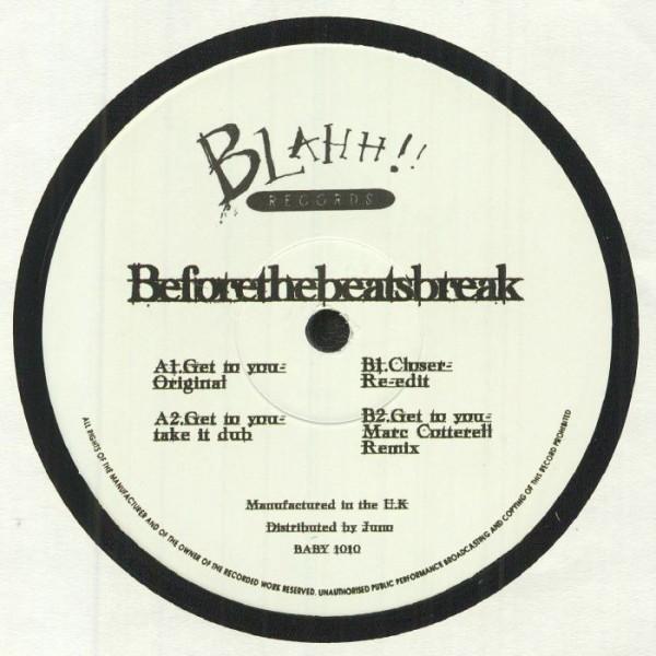 beforethebeatsbreak-get-to-you-pre-order-blahh-cover