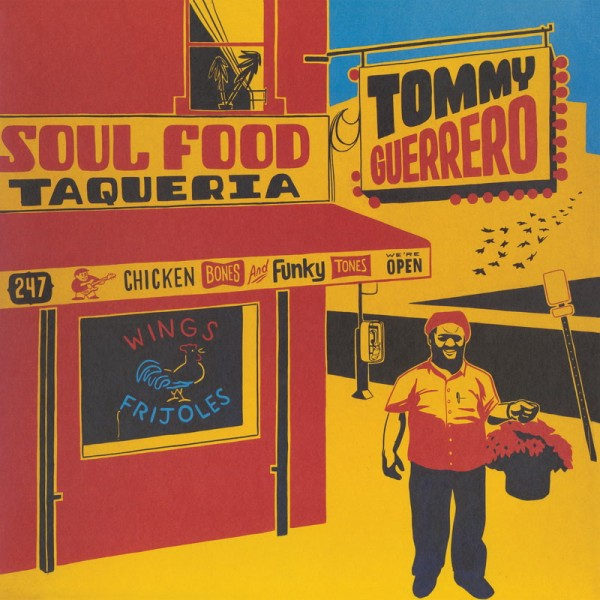 tommy-guerrero-soul-food-taqueria-lp-be-with-records-cover