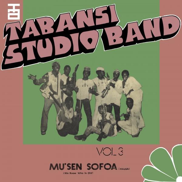 tabansi-studio-band-wakar-alhazai-kano-musen-sofoa-lp-bbe-records-cover