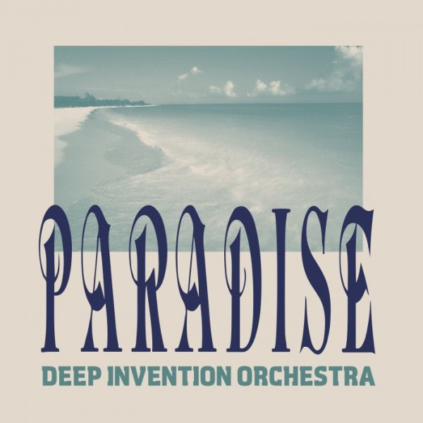deep-invention-orchestra-paradise-best-italy-cover