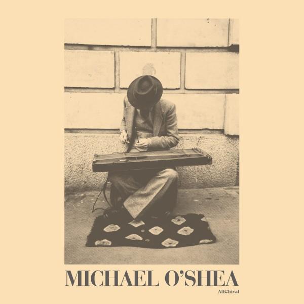 michael-oshea-michael-oshea-lp-allchival-cover