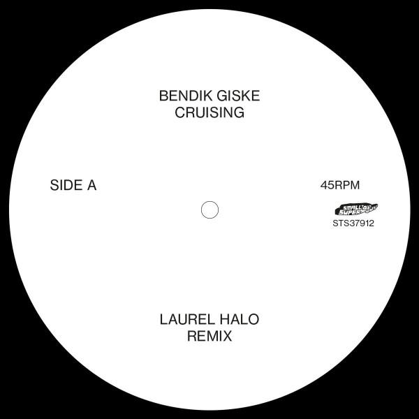bendik-giske-cruising-laurel-halo-remixes-smalltown-supersound-cover
