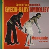 gyedu-blay-ambolley-mumunde-fa-no-dem-ara-hippo-records-cover