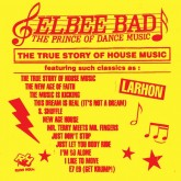 elbee-bad-the-true-story-of-house-music-lp-rush-hour-cover