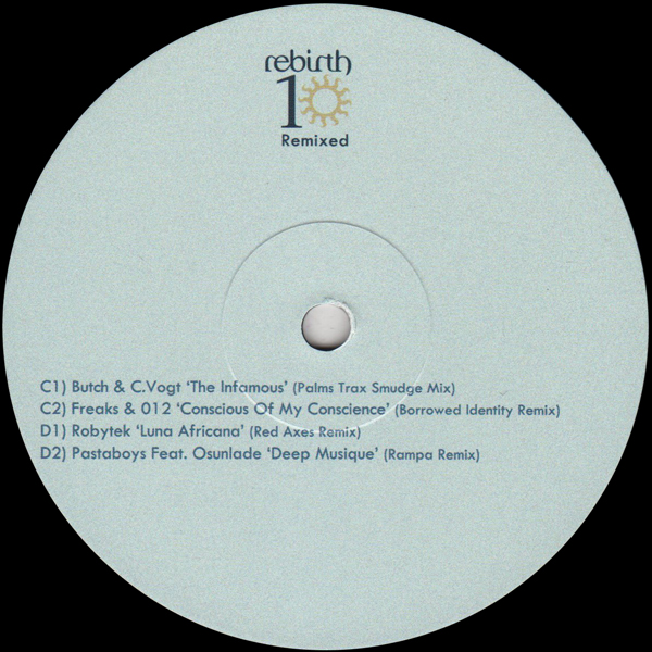 butch-c-vogt-freaks-012-robytek-pastaboys-rebirth-10-remixed-pt-2-palms-trax-borrowed-identity-red-axes-rampa-rebirth-cover