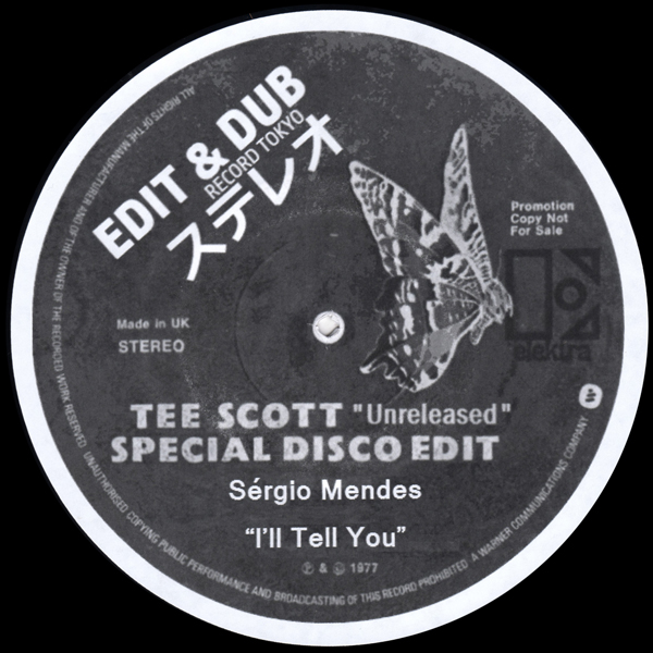 edit-dub-tee-scott-unreleased-special-disco-edit-sergio-mendes-ill-tell-you-edit-dub-record-tokyo-ltd-cover