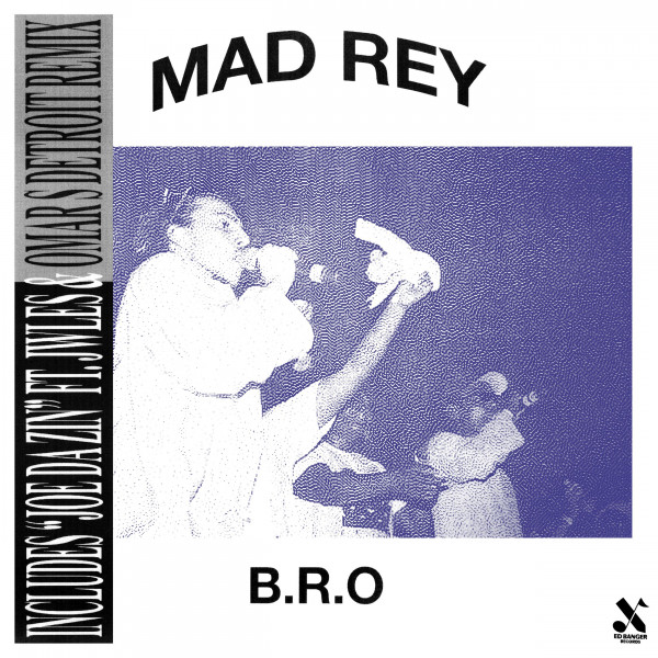 mad-rey-bro-omar-s-remix-ed-banger-records-because-music-cover