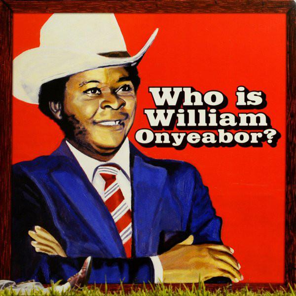 william-onyeabor-who-is-william-onyeabor-lp-luaka-bop-cover