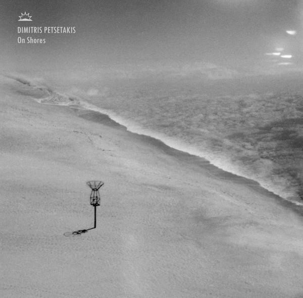 dimitris-petsetakis-on-shores-lp-into-the-light-cover